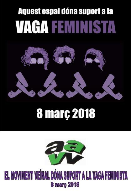 EL MOVIMENT VEÏNAL DÓNA SUPORT A LA VAGA FEMINISTA DEL 8 DE MARÇ